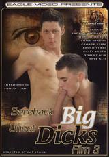Bareback Big Uncut Dicks #03