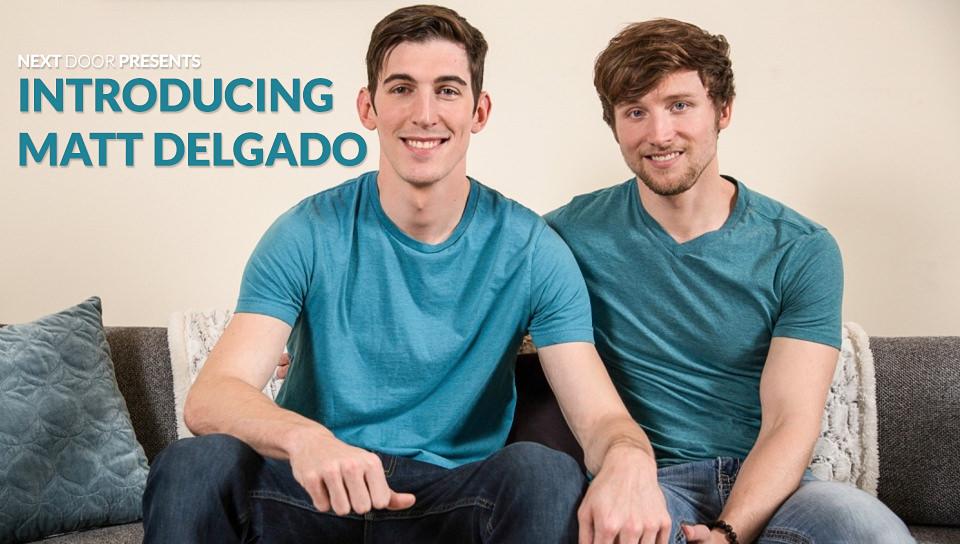 L'introduzione di Matt Delgado – Scotty Zee, Matt Delgado (NextDoorBuddies.com)